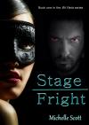 Stage Fright - Michelle Scott