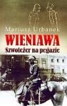 Wieniawa. Szwoleżer na pegazie - Mariusz Urbanek
