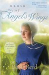 Brush of Angel's Wings (Heaven On Earth #2) - Ruth Reid