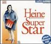 Heine - Superstar - Heinrich Heine, Lutz Görner