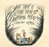 What There Is Before There Is Anything There: A Scary Story - . Liniers, Elisa Amado