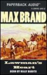 Lawman's Heart - Max Brand, Billy Dakota