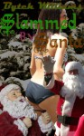 Slammed by Santa (Banged by Famous Monsters) - Bytch Williams
