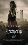 Strażniczka - Lee Carroll