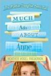 Much Ado About Anne - Heather Vogel Frederick