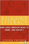 Religious Literacy LP - Stephen R. Prothero