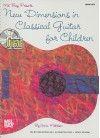 Mel Bay New Dimensions in Classical Guitar for Children - Sonia Michelson