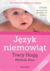 Język niemowląt/Język dwulatka - Tracy Hogg, Melinda Blau