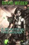 A Beautiful Friendship - David Weber