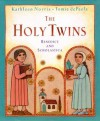 The Holy Twins - Kathleen Norris, Tomie dePaola