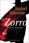 El Zorro - Comienza la leyenda - Isabel Allende