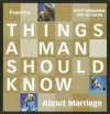 Things a Married Man Should Know about Marriage - Scott Omelianuk