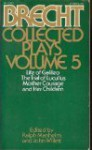Collected Plays Volume 5 - Bertolt Brecht, Ralph Mannheim, John Willett