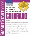 How to Start a Business in Colorado [With CDROM] - Entrepreneur Press