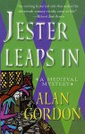 Jester Leaps In: A Medieval Mystery - Alan Gordon