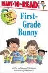 First-Grade Bunny - Margaret McNamara, Mike Gordon