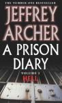 A Prison Diary, Vol 1 : Hell - Jeffrey Archer