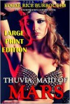 Thuvia, Maid of Mars - Large Print Edition - Edgar Rice Burroughs