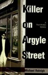 Killer on Argyle Street - Michael Raleigh