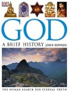 God: A Brief History - John Bowker