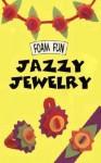 Jazzy Jewelry - Keith Faulkner, Jonathan Lambert