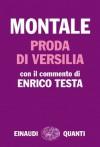 Proda di Versilia: Con il commento di Enrico Testa (Italian Edition) - Eugenio Montale