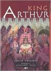 King Arthur - Gwyn Thomas, Jenny Nimmo