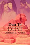 Dust to Dust - Jophrael L. Avario