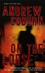 On the Loose - Andrew Coburn
