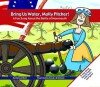 Bring Us Water, Molly Pitcher! - Michael Dahl, Sandra D'Antonio