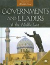 Governments and Leaders of the Middle East - David Downing, William Ochsenwald
