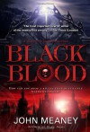 Black Blood: A Novel of Dark Suspense - John Meaney