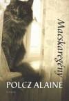 Macskaregény - Alaine Polcz