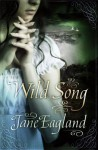 Wild Song - Jane Eagland