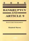Bankruptcy and Article 9: Statutory Supplement - Elizabeth Warren