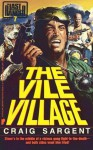 Last Ranger: The Vile Village - Book #7 - Craig Sargent