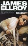 Ein Amerikanischer Albtraum Roman - James Ellroy, Stephen Tree