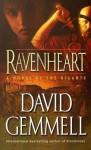 Ravenheart: A Novel of the Rigante - David Gemmell