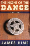 The Night of the Dance: A Mystery - James Hime