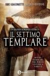 Il settimo templare (eNewton Narrativa) (Italian Edition) - Eric Giacometti, Jacques Ravenne