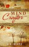 Mind Crafter (Cleansing War Saga, #1) - J.A. Beard