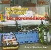 Los Paramedicos - Dana Meachen Rau