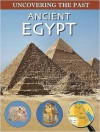 Ancient Egypt (Uncovering The Past) - John Malam