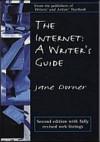 The Internet: A Writer's Guide - Jane Dorner
