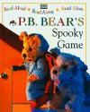 Pyjama Bedtime Bear: Spooky Game (Read Aloud, Read Along, Read Alone) - Lee Davis
