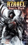 Azrael. Vol. 1: Angel in the Dark - Fabian Nicieza, Ramón F. Bachs, John Stanisci