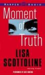 Moment of Truth - Lisa Scottoline, Barbara Rosenblat