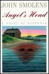 Angel's Head - John Smolens