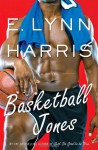 Basketball Jones - E. Lynn Harris