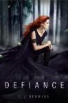 Defiance - C.J. Redwine